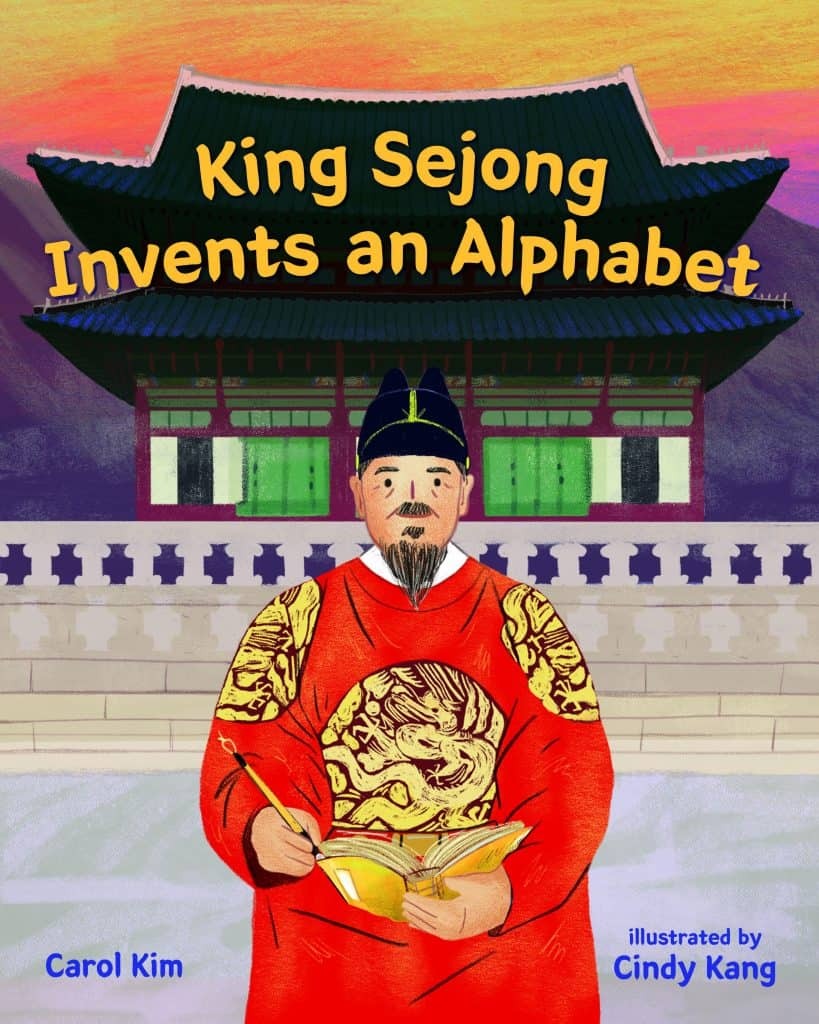 Cover of King Sejong Invents an Alphabet